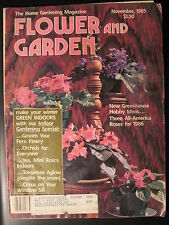 Flower And Garden Magazine. November 1985- Greenhouse Hobby Ideas! Orchids Ferns