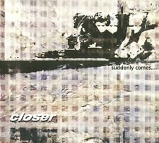 Closer - Suddenly Comes... (2000)  CD  NEW/SEALED  SPEEDYPOST