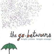 Go Betweens, Bright Yellow Bright Orange, Excellent