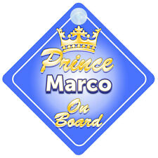 Crown Prince Marco On Board Personalised Baby Boy Car Sign