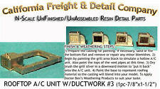 ROOFTOP A/C UNIT /W DUCTWORK #3  N Scale Craftsman CALIFORNIA FREIGHT & Detail