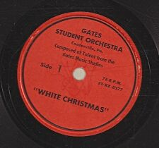 Gates Student Orchestra on 78 rpm Gates E2-KB-8277: White Christmas/Silent Night