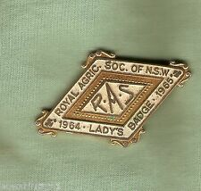 #D240.  1964 LADY ROYAL AGRICULTURAL SOC. NSW   LAPEL BADGE, MISSING  BACK  CLIP