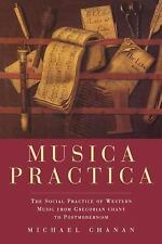 Musica Practica: The Social Practice of Western Music from Gregorian Chant to Po