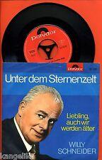 Willy Schneider--Unter dem Sternenzelt/Liebling auch wir werden älter-Polydor