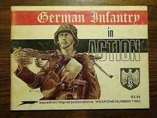 GERMAN INFANTRY IN ACTION WEAPONS NUMBER TWO SIGNAL SQUADRON PUBLICATION 1973