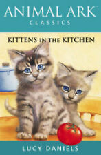 Kittens in the Kitchen (Animal Ark Classics), Lucy Daniels