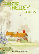 Collecting SHELLEY POTTERY  by Robert Prescott-Walker  - Info Pics Prices