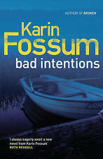 Bad Intentions by Karin Fossum (Paperback, 2010)