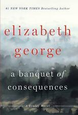 An Inspector Lynley Novel: A Banquet of Consequences by Elizabeth George...