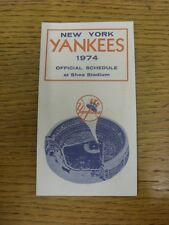 1974 Fixture Card: Baseball - New York Yankees (single fold style). Any faults w