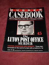 Murder Casebook 45 : Luton Post Office Murder - Cooper, McMahon (1990) UK INDEX