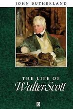Wiley Blackwell Critical Biographies: The Life of Walter Scott : A Critical...