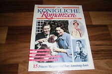 Königliche Romanzen  # 15 -- PRINCESS MARGARET u. TONY ARMSTRONG-JONES