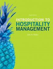 Introduction to Hospitality Management by John R. Walker 4th Edition Used