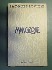 MANGROVE - COLLECTION TADORNE. LOVICHI JACQUES Edition IPOMEE, 1982 (Signé)