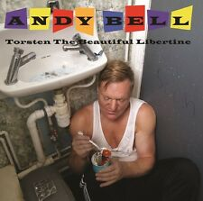 Torsten The Beautiful Libertine - Andy Bell (2016, CD NEUF)