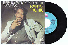 BARRY WHITE Baby We Better Try To Get It Together 1976 Spain Single 45