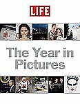 LIFE The Year in Pictures by Editors of Life