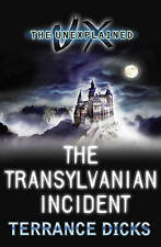 The Transylvanian Incident (Unexplained),Terrance Dicks,New Book mon0000012043