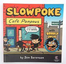 Slowpoke Café Pompous  by Jen SORENSEN. Alternative Comics 2001. En anglais