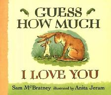 Guess How Much I Love You, Sam McBratney, Candlewick (1996-03-06)  Good Board bo