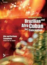 *  FERNANDO BRANDAO - BRAZILIAN AND AFRO-CUBAN JAZZ CONCEPTION. ALT-(BARITON)SAX