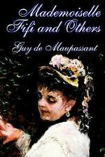 Mademoiselle Fifi and Other Stories by Guy de Maupassant (2002, Paperback)