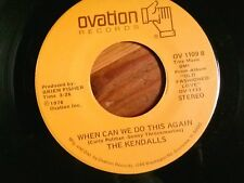 "THE KENDALLS 45 RPM ""When Can We Do This Again"" & ""Pittsburgh Stealers"" VG++"