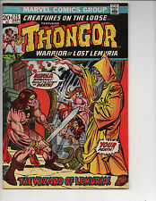 Creatures on the Loose #25 (9/73) VF -(7.5) Thongor! Underrated Bronze Age!!
