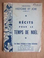 RECITS POUR LE TEMPS DE NOEL COL. HISTOIRE ET JOIE CAHIER N° 3 COEURS VAILLANTS