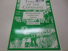 Threads of the Covenant by Harley L. Sachs Growing Up Jewish signed by author