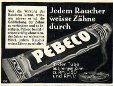 Jedem Raucher weisse Zähne durch PEBECO aus Zinn.  Historische Reklame von 1929