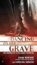 Dancing on Her Grave by Diana Montane and Carolina Sarassa (2015, Paperback)