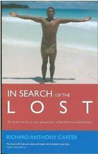 In Search of the Lost by Richard Anthony Carter (2006, Paperback)