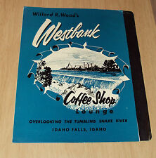 "1963 MENU~""WESTBANK Coffee Shop LOUNGE""~Snake River/Idaho Falls IDAHO~Ephemera~"