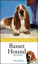 Happy Healthy Pet Ser.: Basset Hound 149 by Terry Albert (2008, Hardcover)