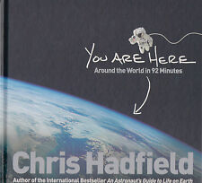 You Are Here Around the World in 92 Mins NEW by Chris Hadfield (Hardback, 2014)