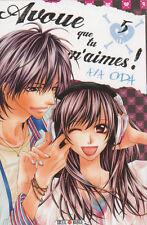 AVOUE QUE TU M'AIMES ! tomes 1 à 5 Aya Oda Série COMPLETE manga shojo