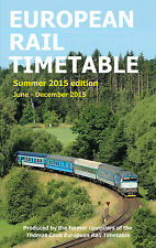 European Rail Timetable Summer 2015 by European Rail Timetable Limited...