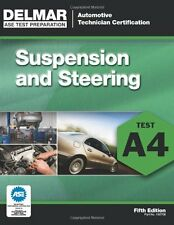 ASE Test Preparation - A4 Suspension and Steering (Automobile Certification Seri
