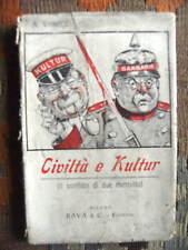 CIVILTA' E KULTUR. IL CONFLITTO DI DUE MENTALITA' - A. VANUCI, 1915 - RARO