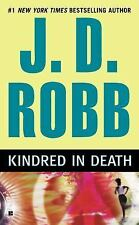 Kindred in Death Robb, J. D. Mass Market Paperback