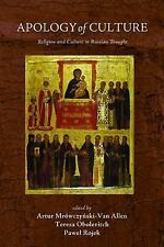 Apology of Culture : Religion and Culture in Russian Thought (1915, Paperback)