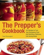 Preppers: The Prepper's Cookbook : 101 Recipes to Turn Your Emergency Food...