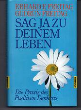 Buch - Erhard F. Freitag & Gundrun Freitag  -  Sag ja zu Deinem Leben