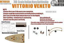 Hunter 1/700 W70059 Wood deck Italian Vittorio Veneto for Trumpeter