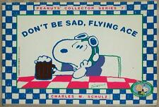 DON'T BE SAD, FLYING ACE ~ PEANITS COLLECTOR SERIES 7 ~ CHARLES M. SCHULZ ~ SC
