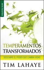 Temperamentos Transformados : Descubre el Poder Que Cambia Vidas by Tim...