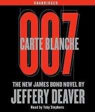 Carte Blanche: The New James Bond Novel 2011 by Deaver, Jeffery 1442340649